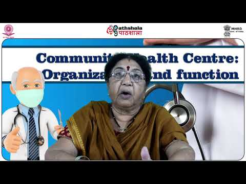 Community Health Centre : Organization and Functions