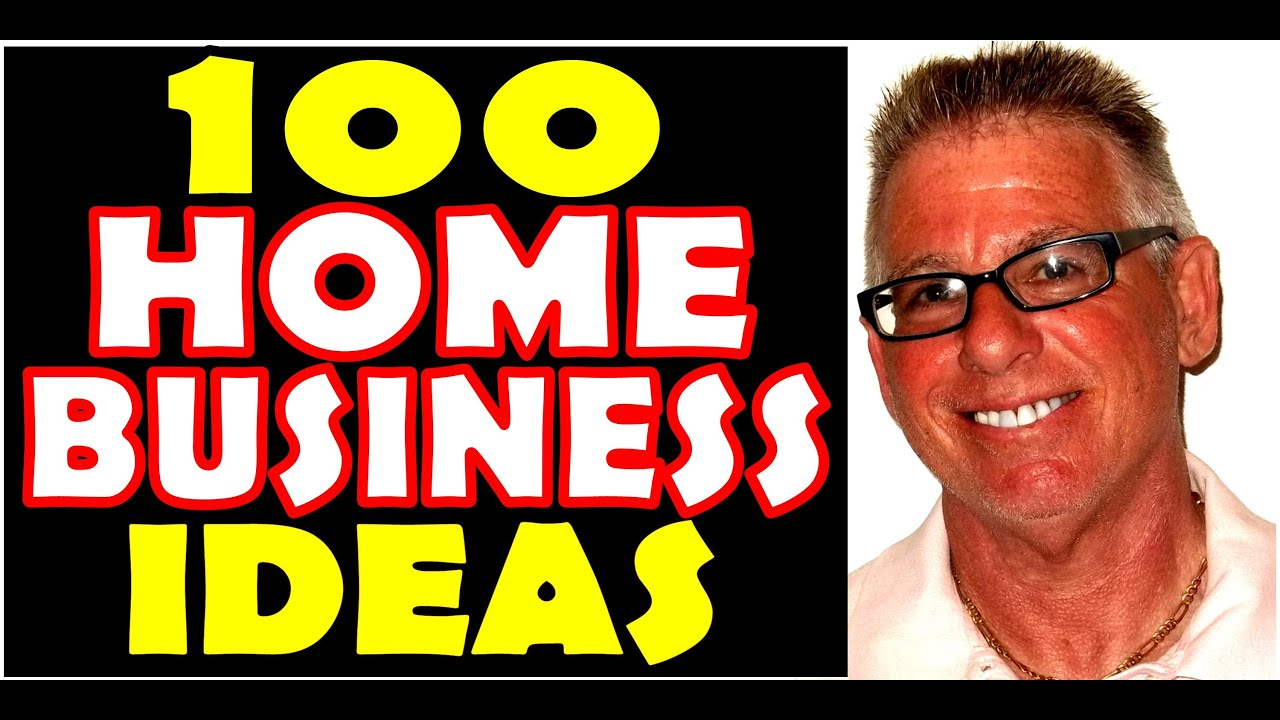 100 Home Business Ideas 2016
