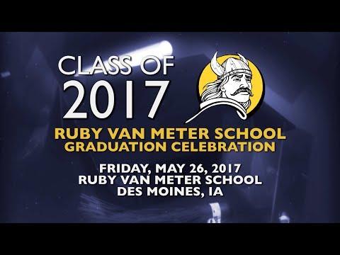 Ruby Van Meter School Class of 2017 Commencement