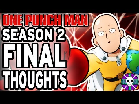 Final Thoughts On One Punch Man Season 2