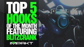 Top 5 Hooks of the Month (Feat. Blitzcrank) (League of Legends, Patch 4.11) - by impaKt