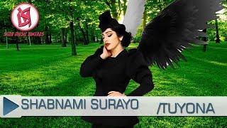 Шабнами Сураё - Туёна Нав #2 (2018) | Shabnami Surayo Tuyona New #2 (2018)