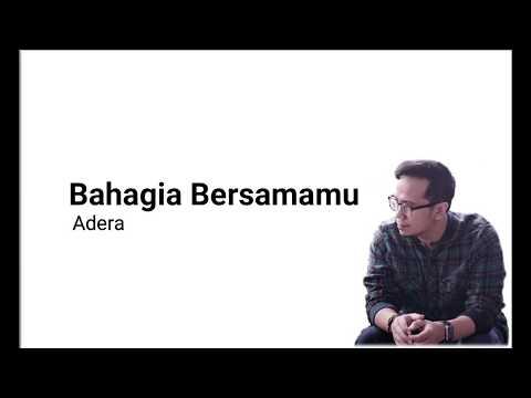 Adera - Bahagia Bersamamu (Lyrics)