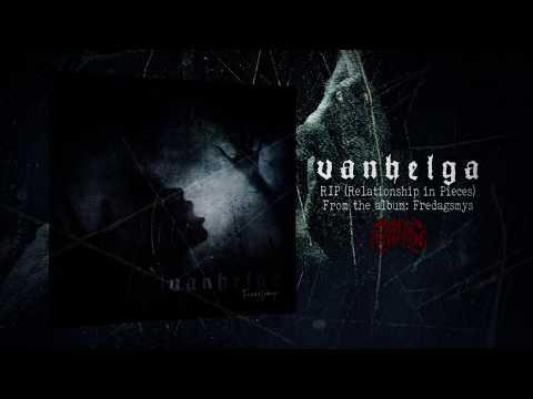 VANHELGA - Relationship In Pieces (LYRIC VIDEO)