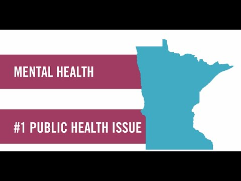 Mental Illnesses Affect Us All: The #1 Public Health Issue in Minnesota