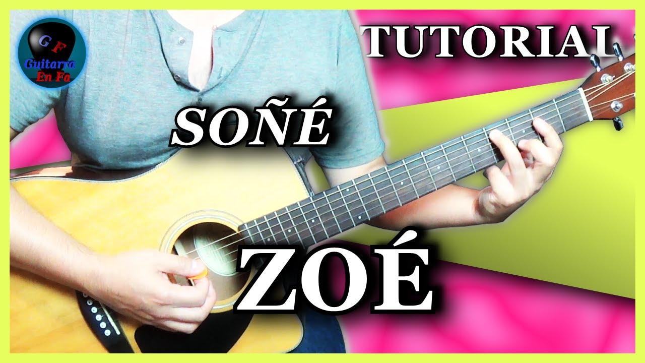 Cómo tocar SOÑÉ en guitarra ✅ - Zoé | TUTORIALES DE GUITARRA T5.