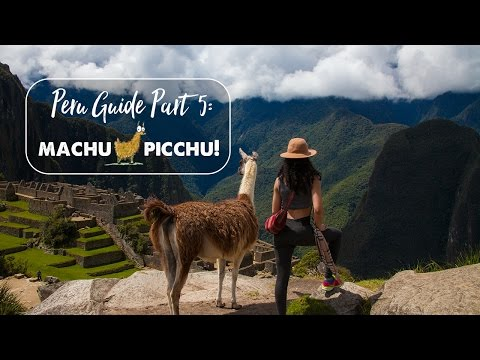 MACHU PICCHU - THE BIG DAY! | Peru Travel Guide: Part 5