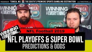 WCE: NFL 2019 Playoffs & Super Bowl Predictions