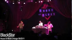 Black Star/ K.O.S. (Determination) live!!!!!!!! House Of Blues Chicago 09-23-11