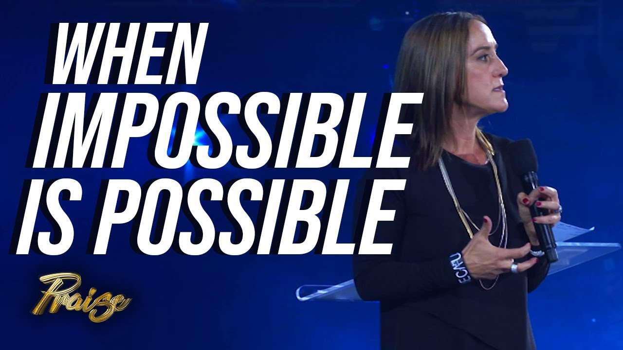 Christine Caine: With God, Impossible is Possible   Praise on TBN