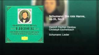 Schumann: Die rote Hanne, op.31, No.3