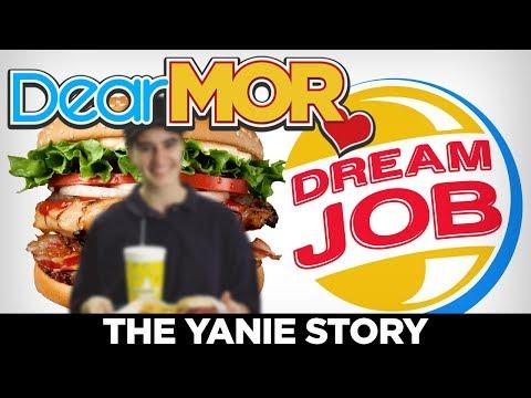 "Dear MOR: ""Dream Job"" The Yanie Story 01-03-18"