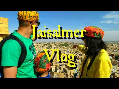 Jaisalmer Vlog