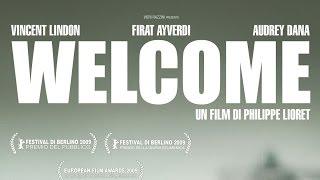 WELCOME il trailer (dall'11 Dicembre al cinema)