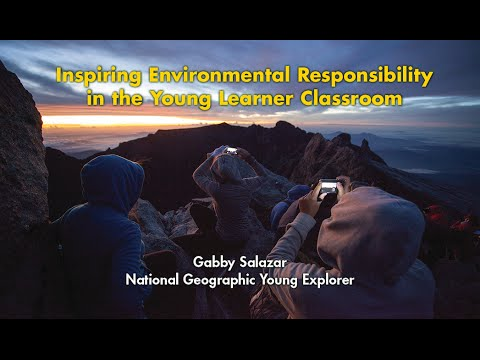 Full Presentation: Inspiring Environmental Responsibility in the Young Learner Classroom