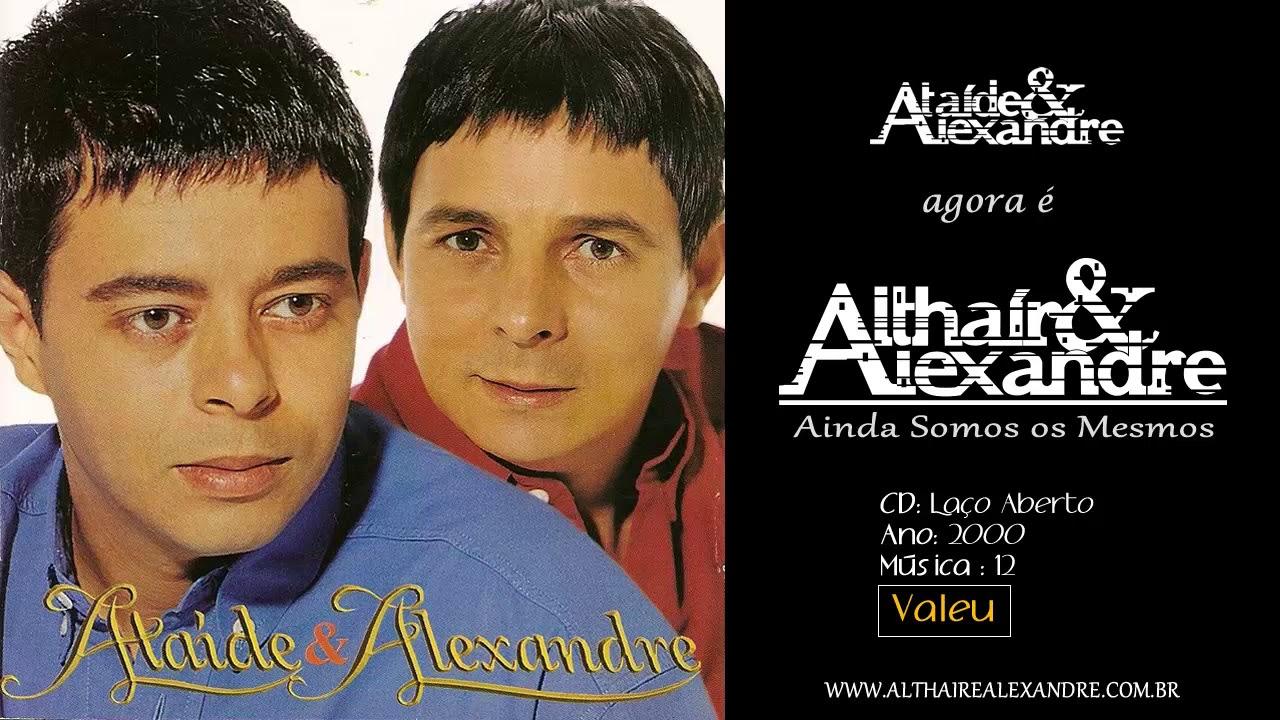 ataide e alexandre valeu