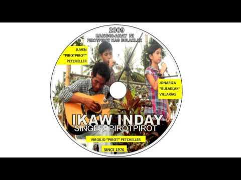 PIROT - IKAW INDAY-SINGER