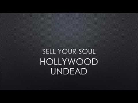 Hollywood Undead - Sell Your Soul (Lyrics)