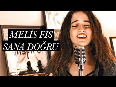 Melis Fis - Sana Doğru (Bora Duran Cover)