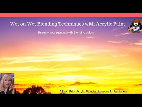 3 Wet on Wet Blending Techniques with Acrylic paint for beginners