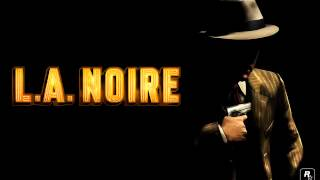 L A  Noire OST #23   Main Theme Piano and Trumpet soundtrack HQ