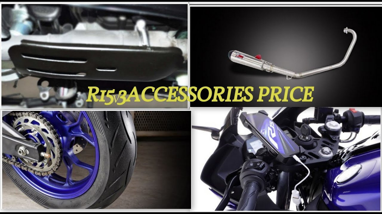R15 V3 ACCESSORIES AND THEIR PRICE AND EXPLANATION