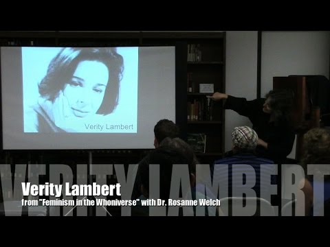 Verity Lambert from Doctor Who: Feminism in the Whoniverse with Dr. Rosanne Welch