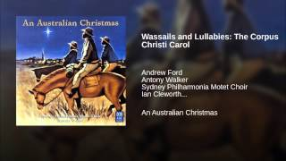 Wassails and Lullabies: The Corpus Christi Carol (2 Verses and Refrain)