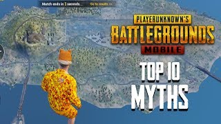 Top 10 Mythbusters in PUBG Mobile | PUBG Myths #3