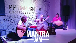 Mantra Jam at Ritmi Zhittya (Kyiv)