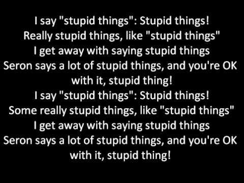 Seron - Stupid Things