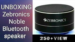 Unboxing the best Zebronics Noble bluetooth speaker