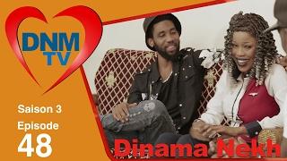 Dinama Nekh - saison 3 - épisode 48