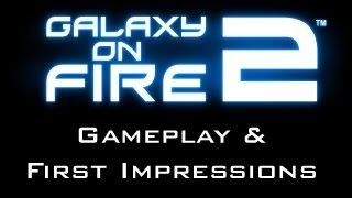Galaxy on Fire 2 HD PC Gameplay & First Impressions Review