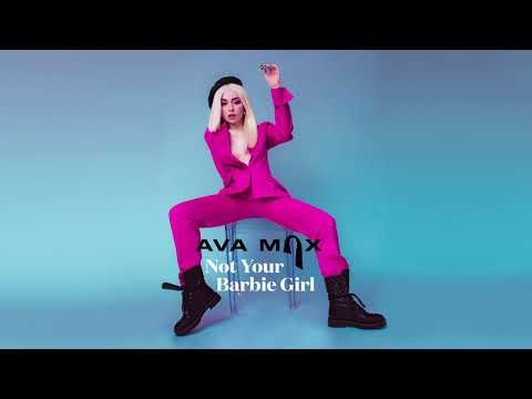 Ava Max - Not Your Barbie Girl [Official Audio]