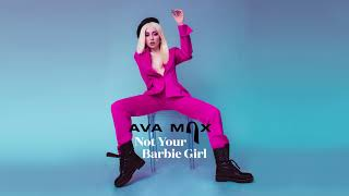 Gambar cover Ava Max - Not Your Barbie Girl [Official Audio]