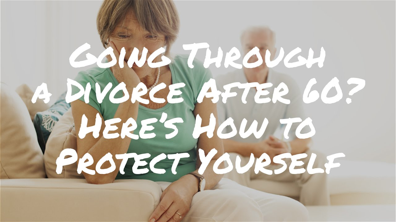 Going through a divorce after 60 heres how to protect yourself going through a divorce after 60 heres how to protect yourself solutioingenieria Gallery