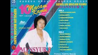 Download Mansyur  S Radesa Group Sepuluh Macam Kamu Full Album Original