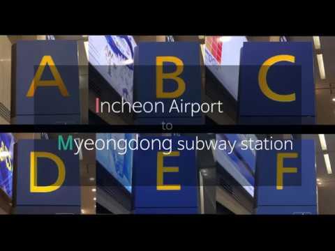 Incheon international airport to Myeongdong station