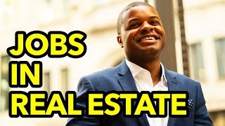 Real Estate Agent Jobs: 5 different career options with a real estate license