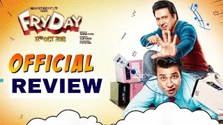 Fryday movie review, Govinda Varun Sharma, Fryday Honest movie review, fryday first Review
