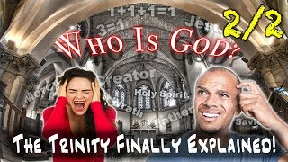 WHO IS GOD? Trinity vs Monotheism vs Tritheism 2/2