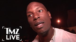 Tyrese: