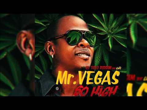 Mr Vegas ft Walshy Fire - So high (El Tolo Riddim by LIZI)