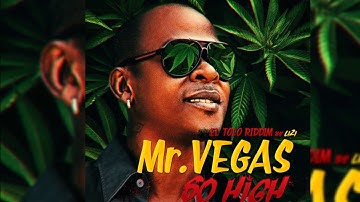 Mr Vegas ft Walshy Fire - So high (El Tolo Riddim by LIZI)