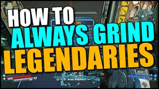 How To ALWAYS Get Legendaries From The Grinder!!! Borderlands The Pre-Sequel