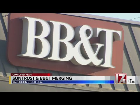 SunTrust and BB&T merging in $66B deal