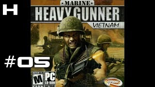 Marine Heavy Gunner Vietnam Walkthrough Part 05