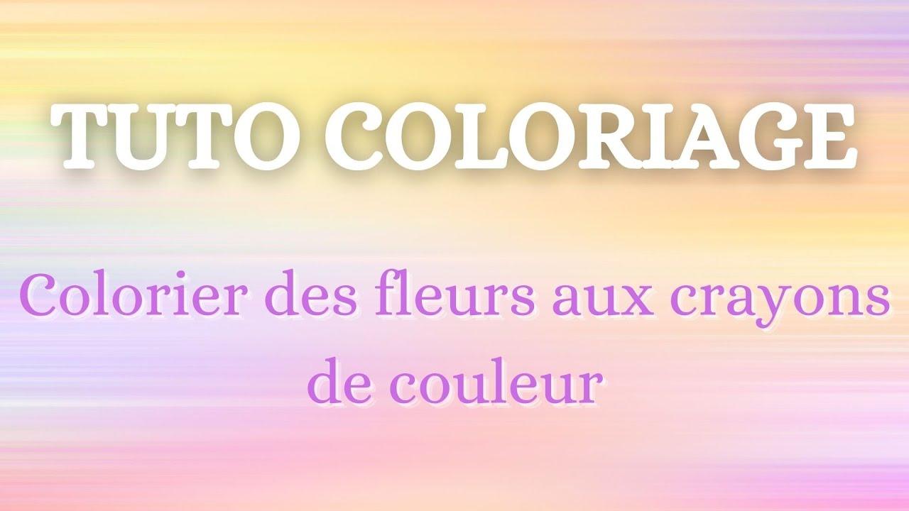 Colorier des fleurs aux crayons de couleur youtube - Dessin de fleur en couleur ...
