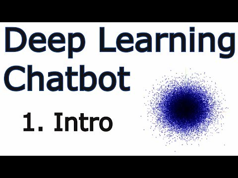 Creating a Chatbot with Deep Learning, Python, and TensorFlow p.1